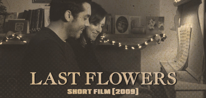Last Flowers Short Film